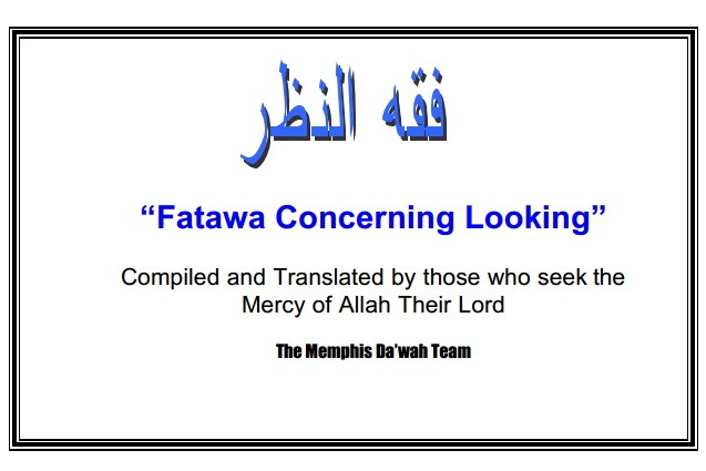 Fatawa Concerning Looking